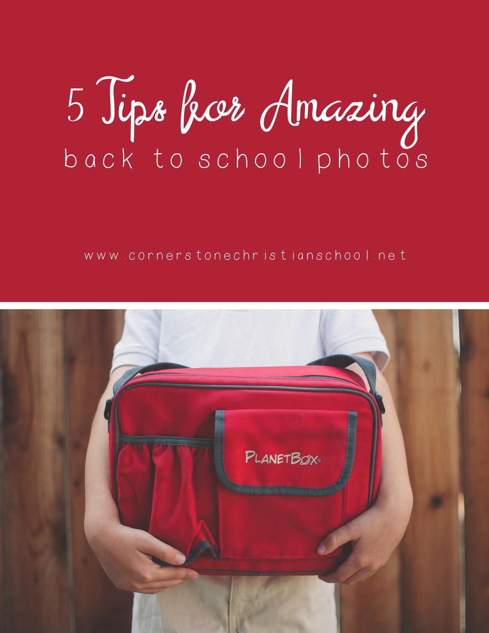 Back to School Photo Tips // Cornerstone Christian School