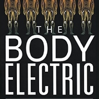 The Body Electric - Book by Robert Decker