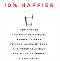 10% Happier - Book by Dan Harris