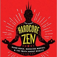 Hardcore Zen - Book by Brad Warner