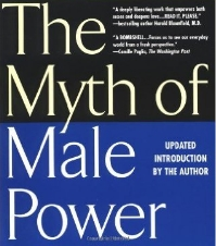 The Myth of Male Power - Book by Warren Farrell
