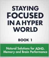 Staying Focused In A Hyper World - Book by John Gray