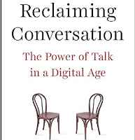 Reclaiming Conversation, book by Sherry Turkle