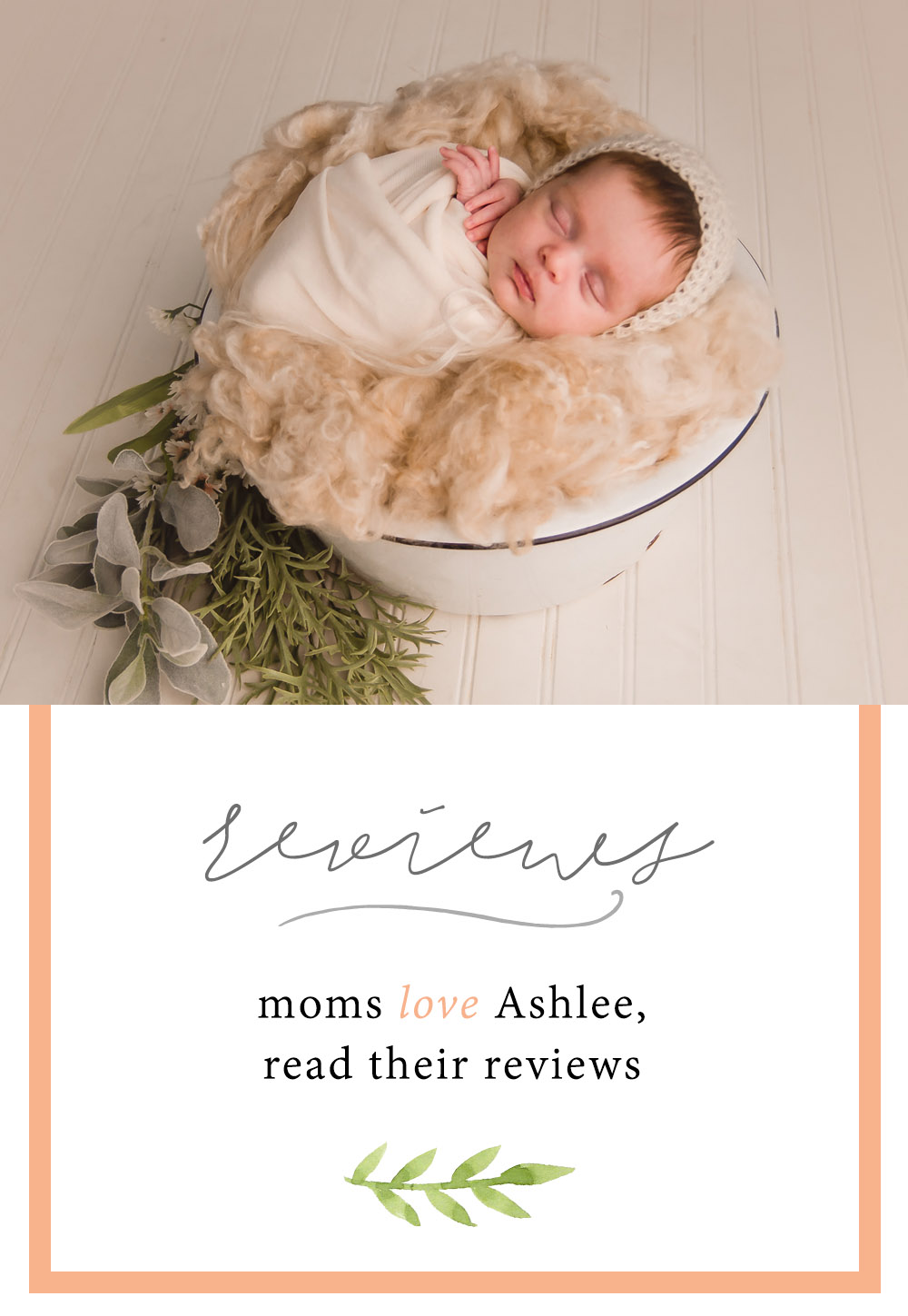 reveiws from other moms who loved their newborn photography experience