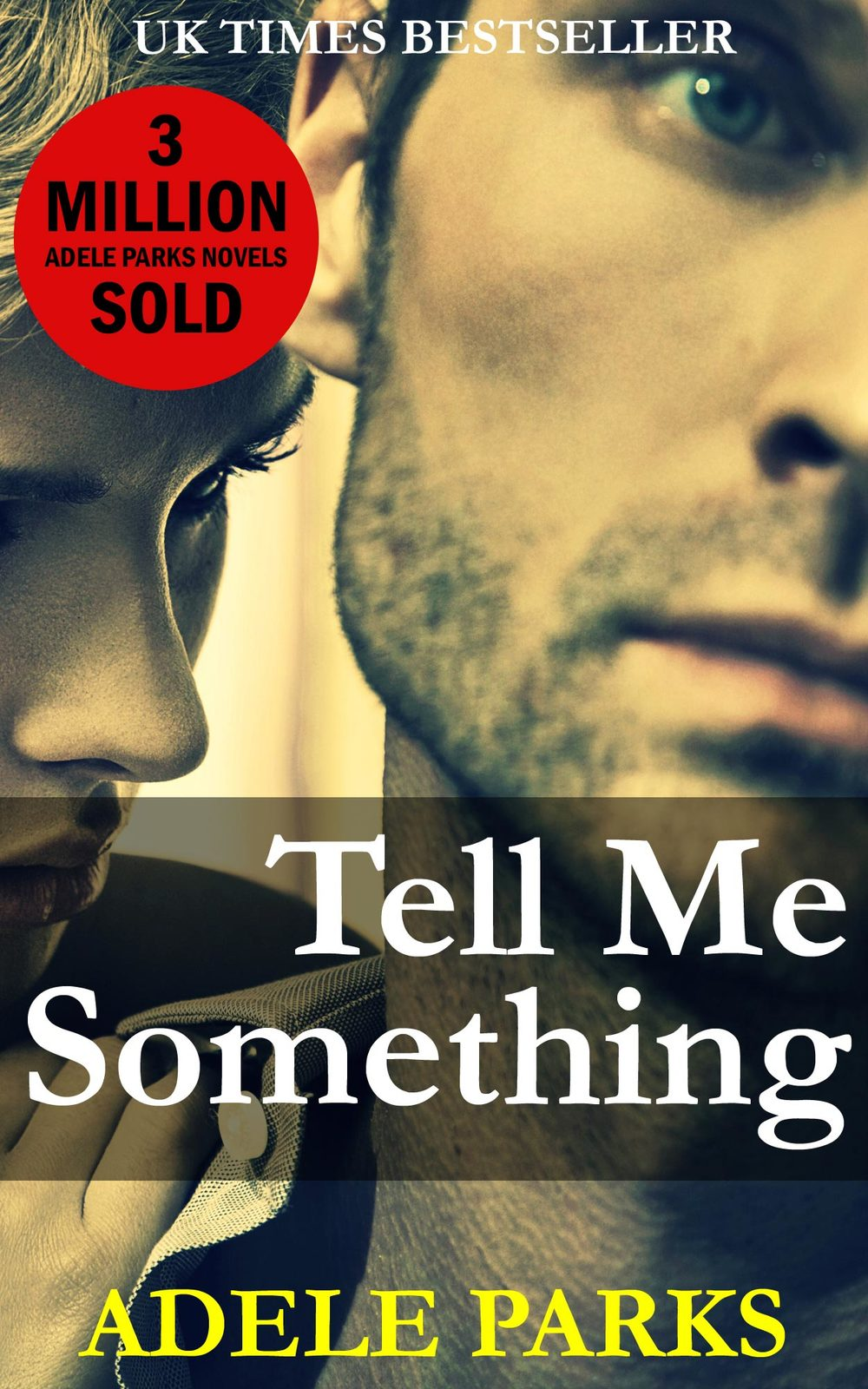Tell Me Something (USA) by Adele Parks