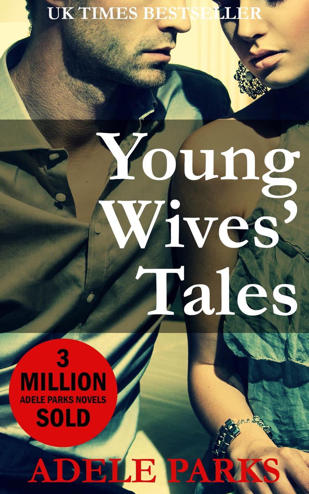 Young Wives' Tales (USA) by Adele Parks