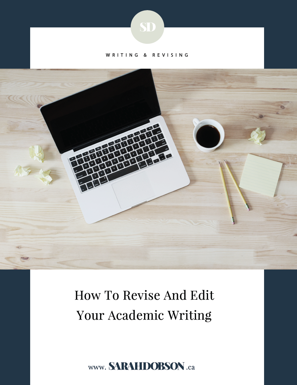 How to Revise and Edit Your Academic Writing