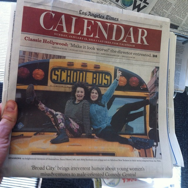 @abbijacobson @ilazer on the COVER of the LA times. I know those ladies. Once on New Years I got real drunk and embarrassed myself around them and they were cool about it. They also have a tv show. I mean- just top notch. Go get em BC.