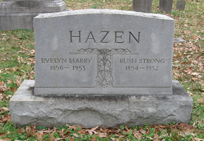 Gravesite of Rush Strong Hazen & Evelyn Montgomery Hazen's mother, Evelyn Mabry Hazen