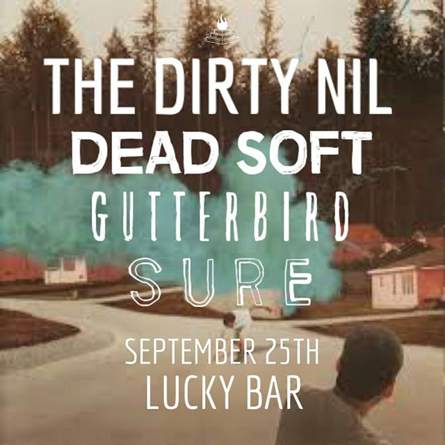 **OUR DREAM IS ALMOST REALITY** join us this sunday @luckybaryyj - - - #yyjevents #yyj #yyjmusic #holysmokesblog #thedirtynil #deadsoft #gutterbird #sure #luckybar #sunday #beer #punk #rock #indie #pop #stressed #mosh #dinealonerecords #tour #stoked @deadsofties @dinealonerecords @thedirtynil