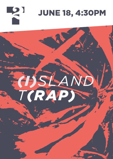 (I)sland T(rap)