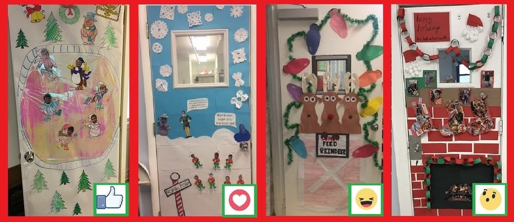 Our door decorating contest took to Facebook to help us decide. The winners? High School South (the fireplace) by a nose ... followed by our Buddy the Elf door on High School North.