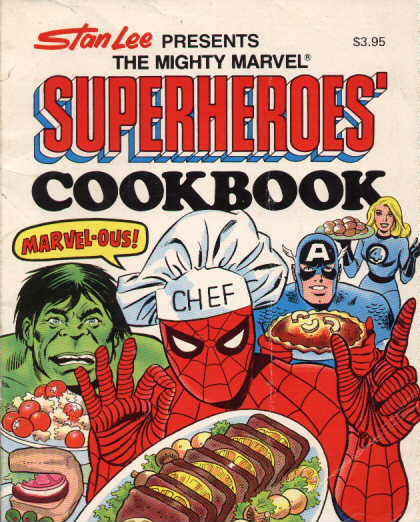 The Mighty Marvel Superheroes' Cookbook (1977) TPB. Cover by Joe Giella.