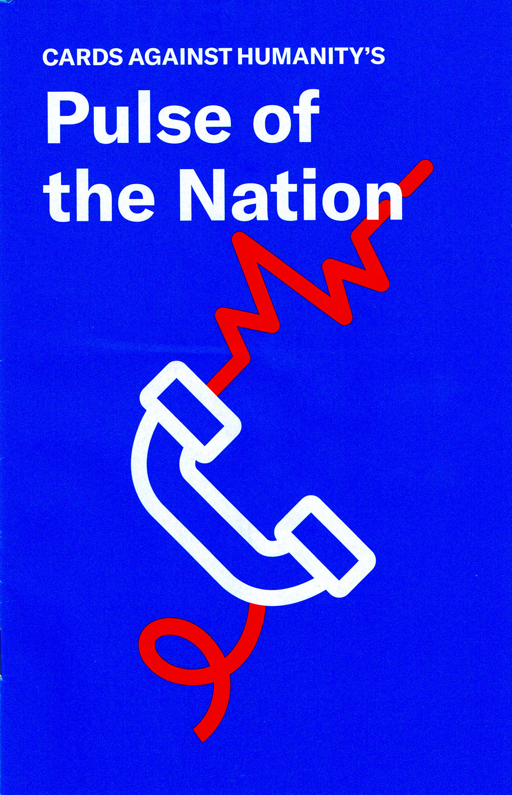 Cards Against Humanity's Pulse Of The Nation Magazine.