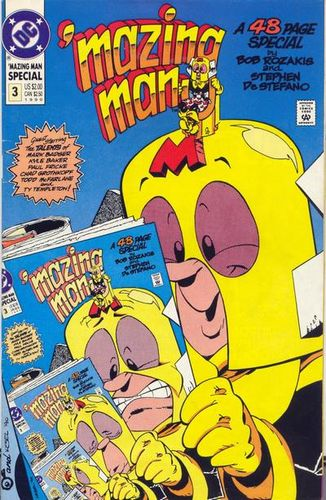 'Mazing Man Special #1, written by Bob Rozakis.