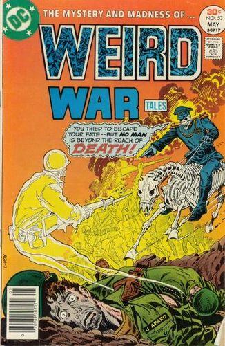 Wierd War Tales #53, written by Bob Rozakis.