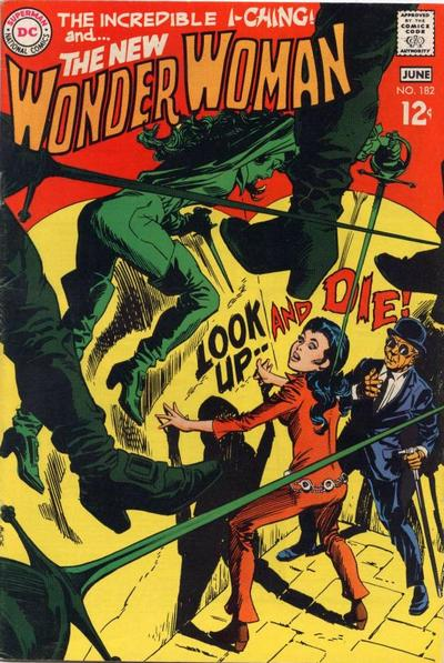Wonder Woman (1942) #182, cover by Mike Sekowsky and Dick Giordano.