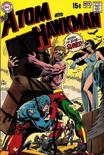Atom and Hawkman (1962) #45, written by Denny O'Neil.