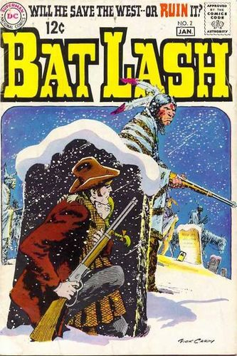 Bat Lash (1968) #2, Written by Denny O'Neil & Nick Cardy.