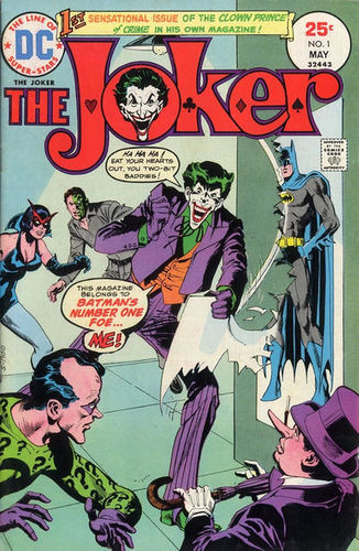 The Joker (1975) #1, written by Denny O'Neil.