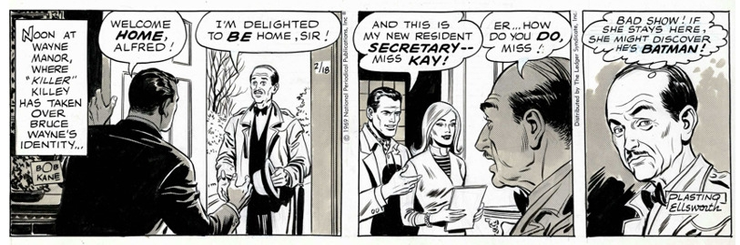 The Batman syndicated strip fro 2/18/1969, signed by  Bob Kane  in the first panel and  Plastino  &  Ellsworth  in the last.