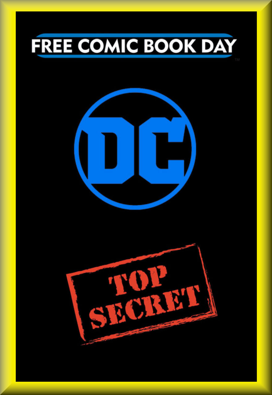 FCBD 2018 DC TOP SECRET GOLD BOOK (DC Comics)