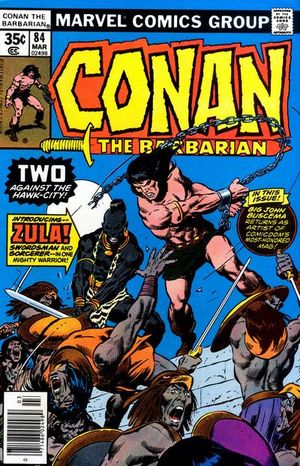 Conan the Barbarian (1970) #84, cover penciled by John Buscema & inked by Tony DeZuniga.
