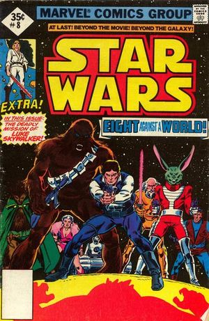 Star Wars (1977) #8, cover penciled by Gil Kane & inked by Tony DeZuniga.