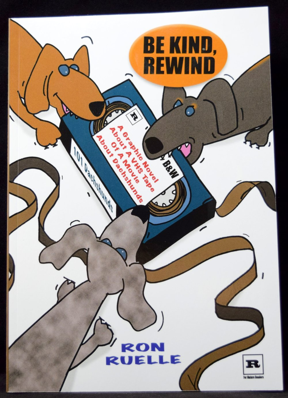 Be Kind, Rewind from Ron Ruelle - front cover.