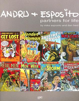 Andru & Esposito: Partners For Life by Mike Esposito & Dan Dest.