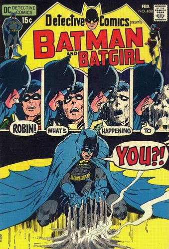 Detective Comics (1937) #408, written by Len Wein & Marv Wolfman.