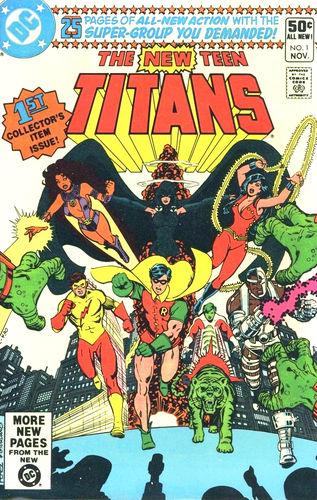 New Teen Titans (1980) #1, written by Marv Wolfman & George Perez.