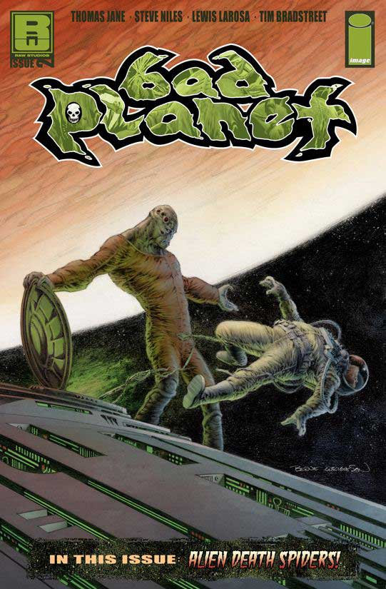 Bad Planet (2005) #2, cover by Berni Wrightson.