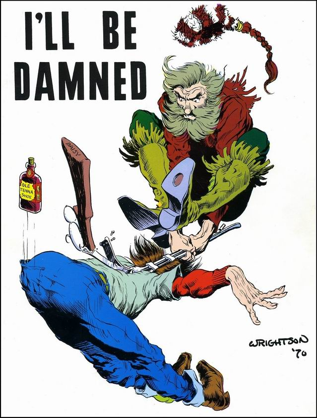 I'll Be Damned (1970) #4, cover by Berni Wrightson.