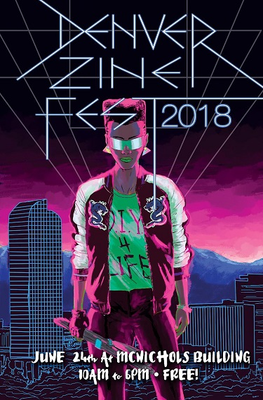 Denver Zine Fest 2018  promo poster by  Lonnie Allen .