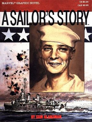 Marvel Graphic Novel (1982) #30 - A Sailor's Story by Sam Glanzman.