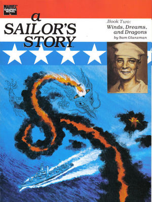 Marvel Graphic Novel (1982) #48 - A Sailor's Story Book 2 by Sam Glanzman.