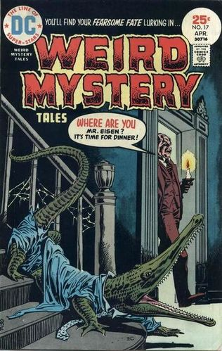 Weird Mystery Tales (1972) #17, cover by Ernie Chan.