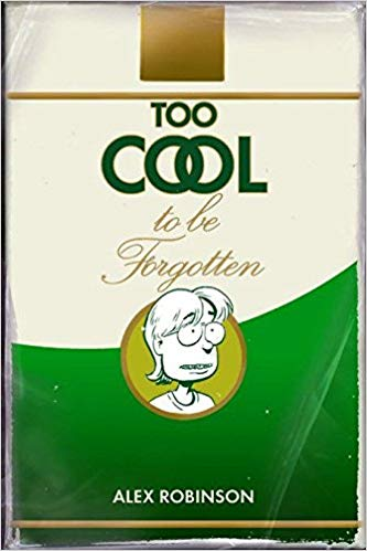 Too Cool To Be Forgotten   cover.