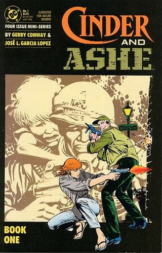 Cinder and Ashe (1988) #1, written by Gerry Conway.