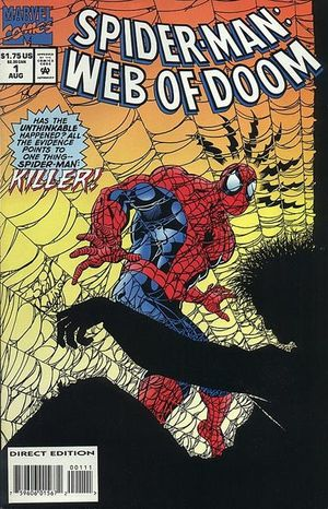 Spider-Man Web of Doom (1994) #1, written by Jack C Harris.