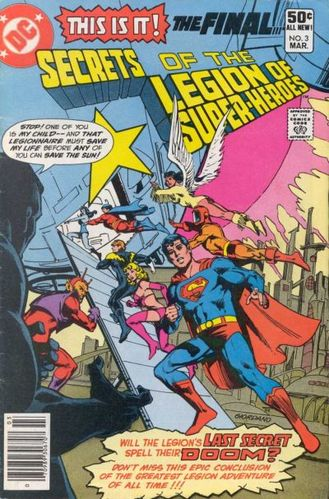 Secrets of the Legion of Super-Heroes (1981) #3, cover by Jim Janes & Dick Giordano. Edited by Jack C Harris.