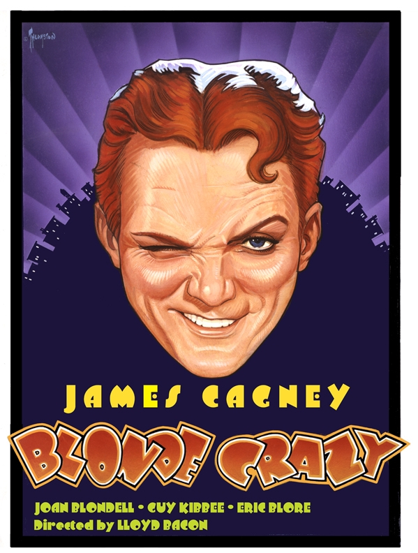 A fan poster for the James Cagney film  Blonde Crazy  done by Greg Theakston.