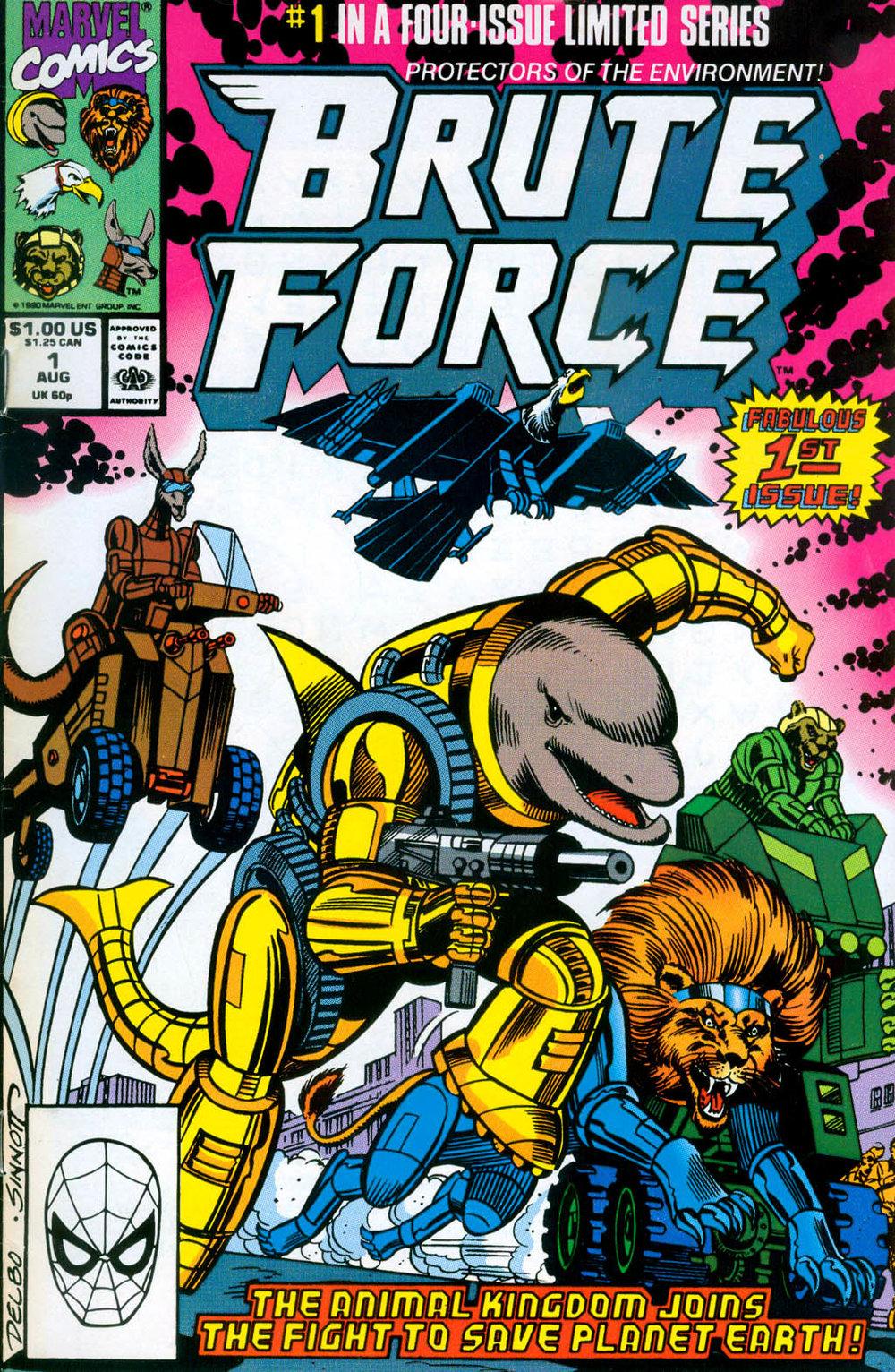 Brute Force (1990) #1, cover penciled by Jose Delbo & inked by Joe Sinnott.