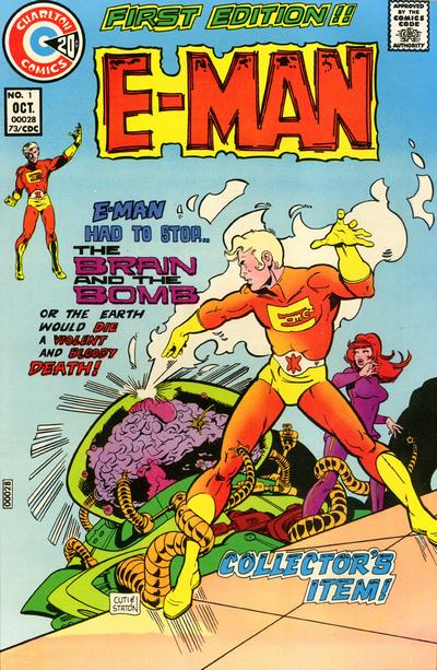 E-Man (1973) #1, cover penciled by Nicola Cuti & inked by Joe Staton.