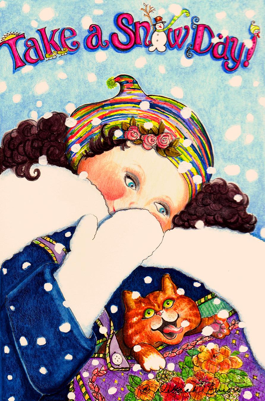 Take a Snow Day!