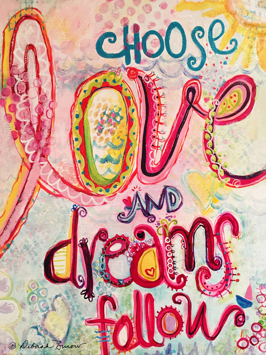 Choose Love and Dreams