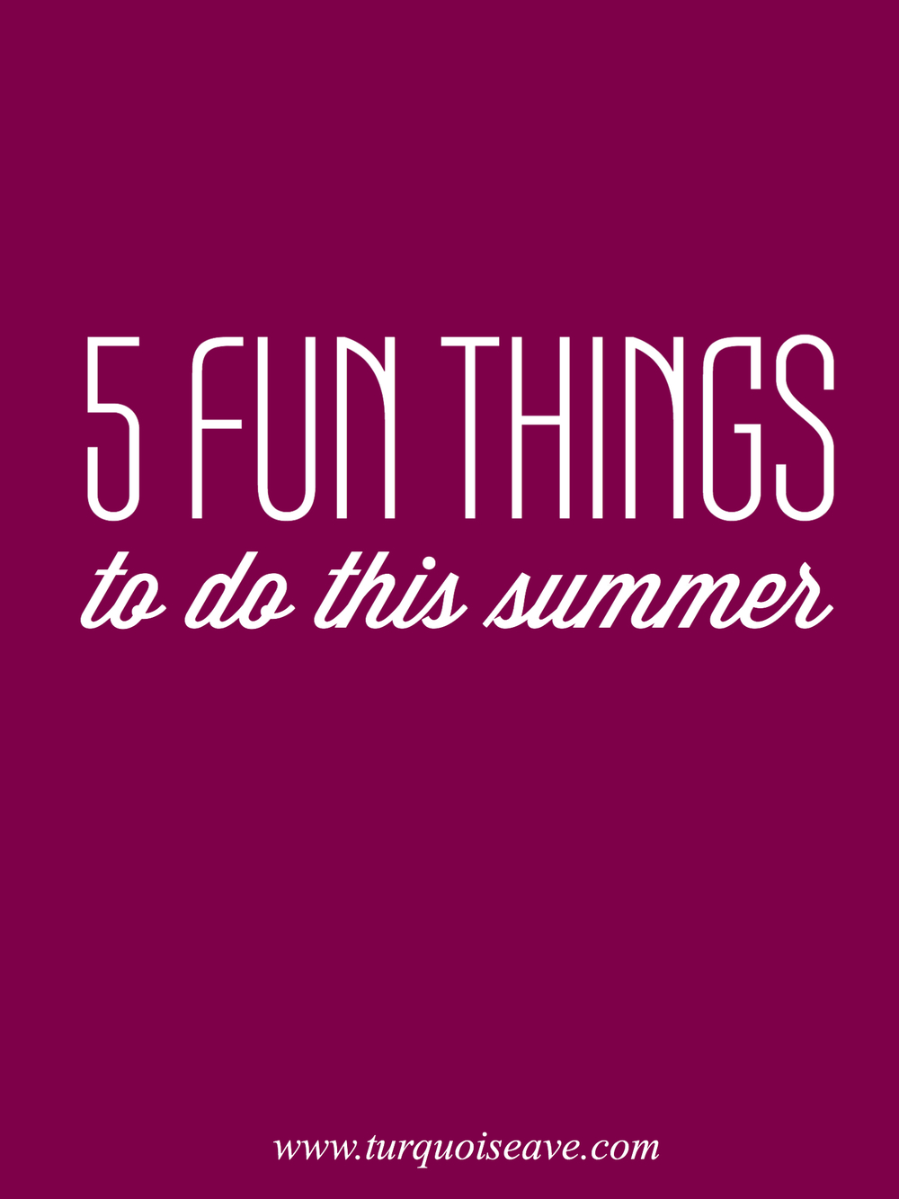 Pin this image! 5 Fun Things To Do This Summer - great inexpensive ideas for families or couples!