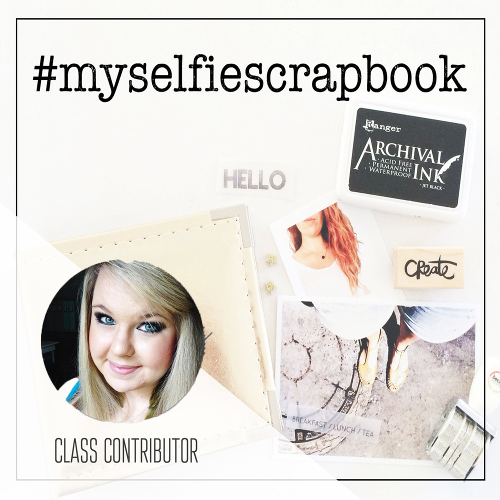 Class Contributor for #MySelfieScrapbook on SunlightandAir.com