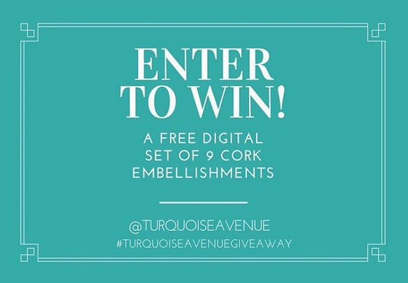 Giveaway! Enter to win a digital cork embellishment set from the Shoppe at Turquoise Avenue now through 11.20.15!